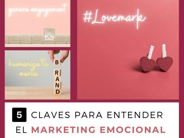 5 Claves para entender el marketing emocional